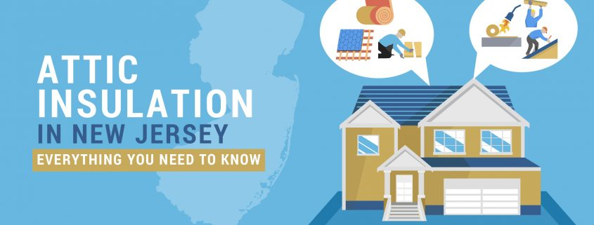 Attic Insulation in New Jersey - Everything You Need to Know