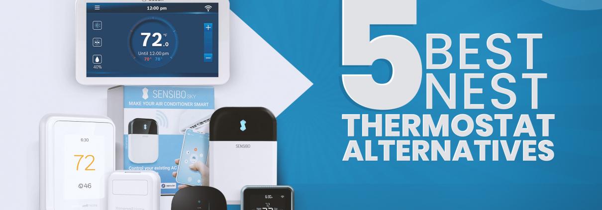 5 Best Nest Thermostat Alternatives