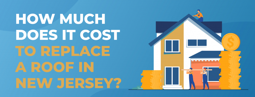 How Much Does It Cost to Replace a Roof in New Jersey?