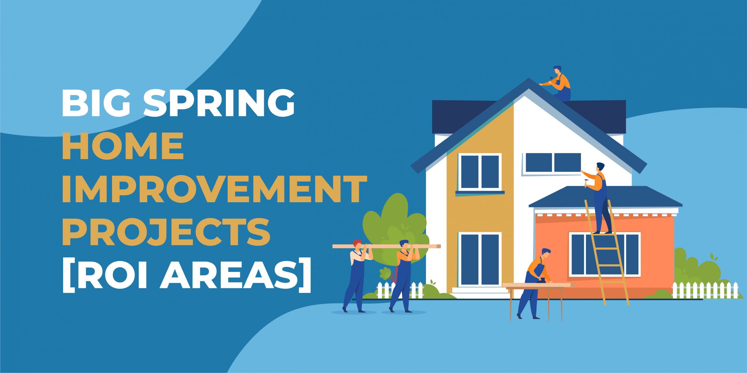 Big Spring Home Improvement Projects
