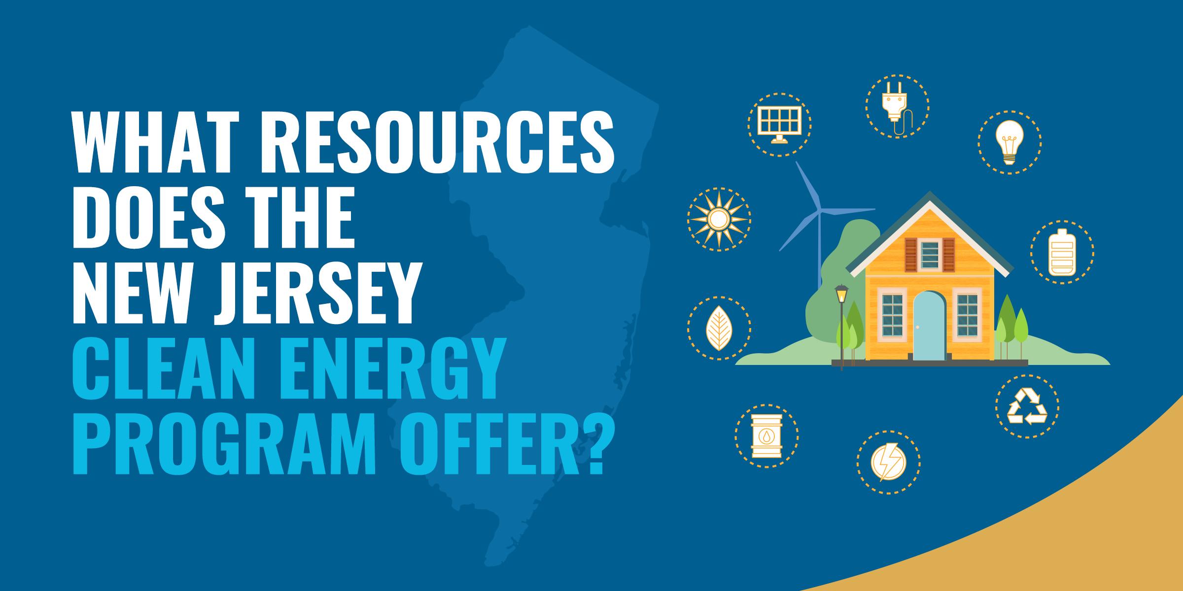 NJ Clean Energy Program Resources