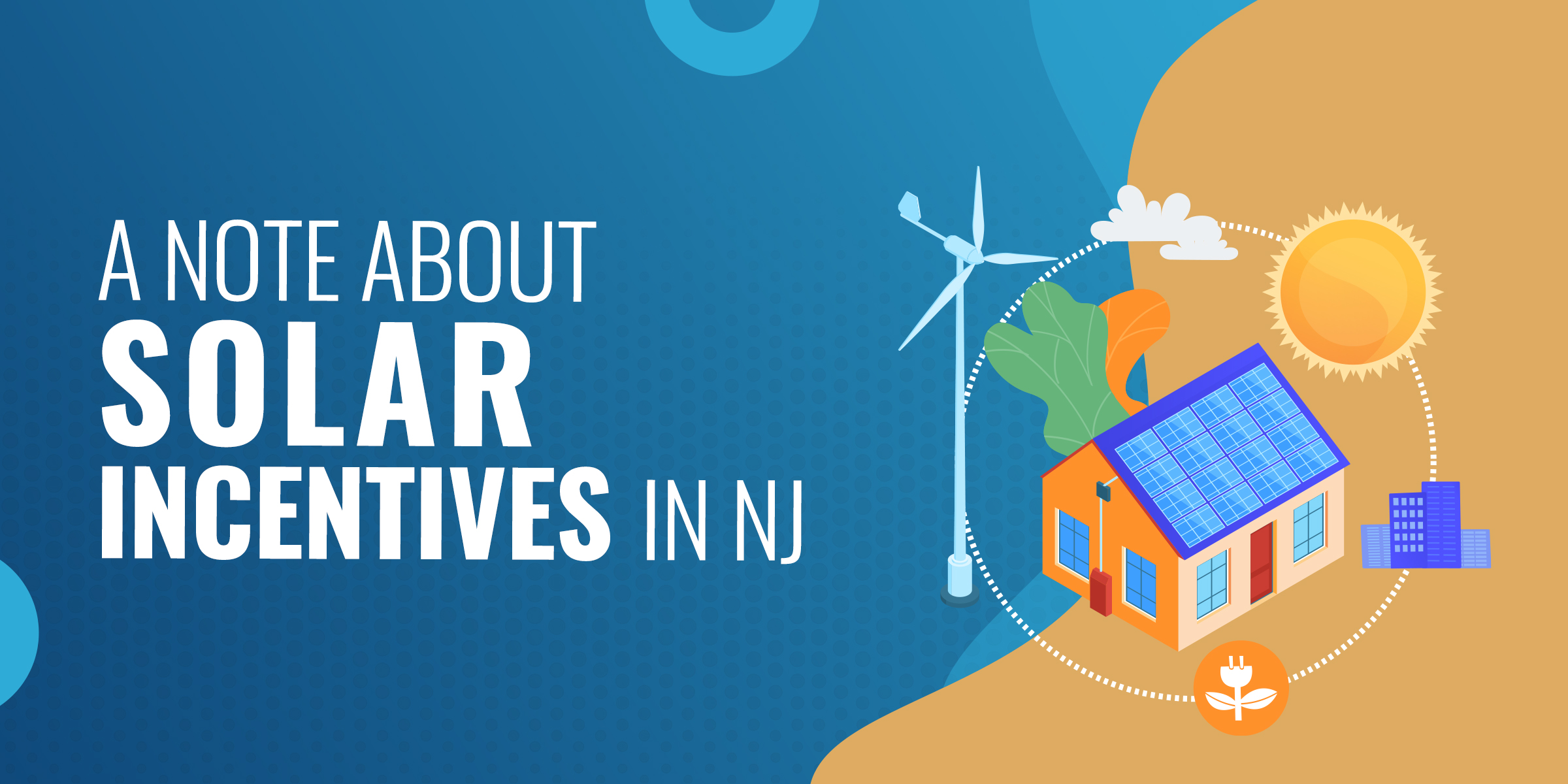 A Note About Solar Incentives in NJ