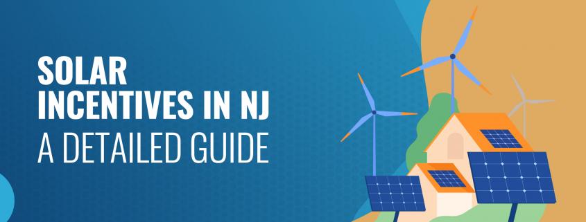 Solar Incentives in NJ