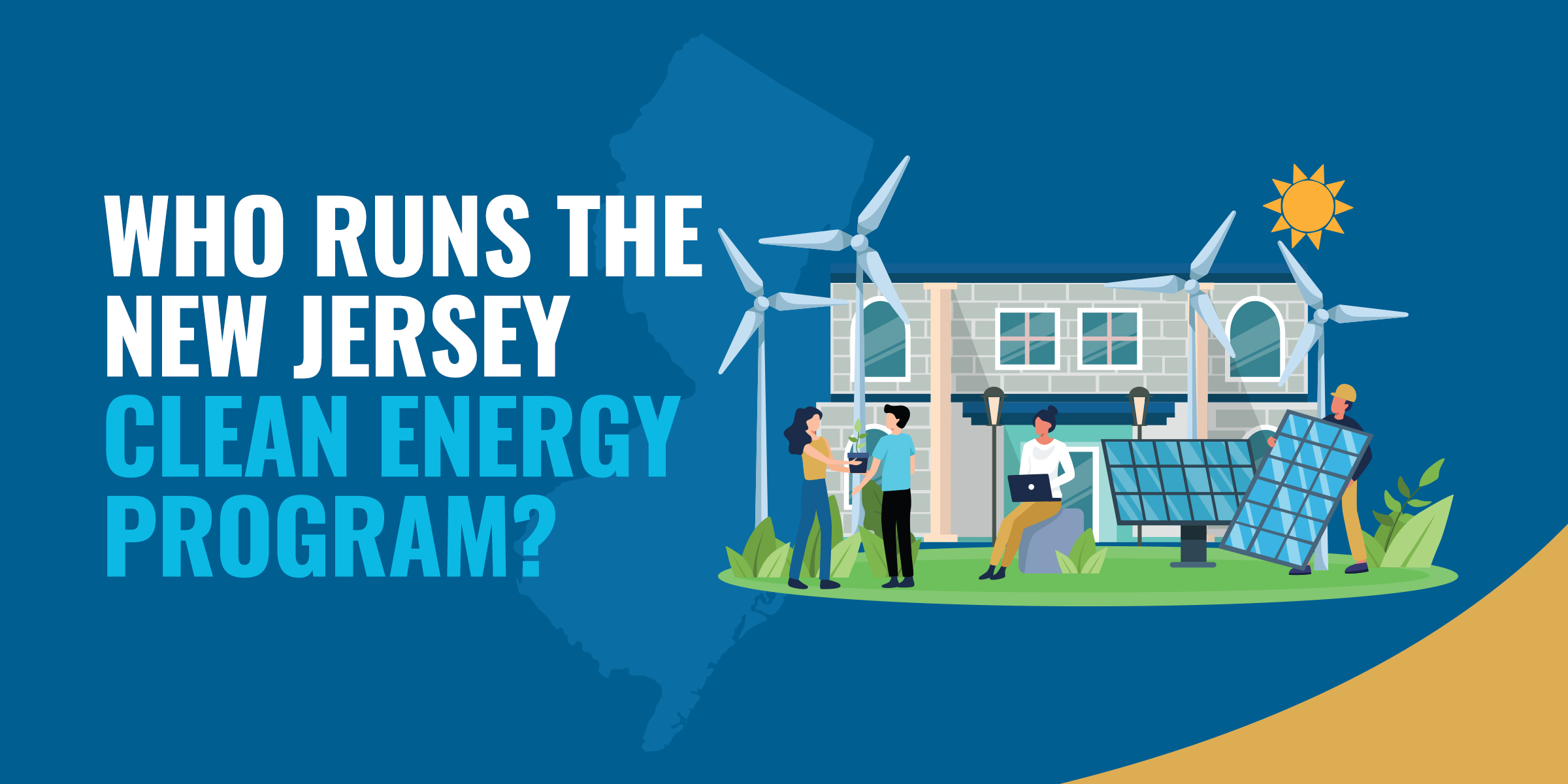 Who Runs the New Jersey Clean Energy Program?