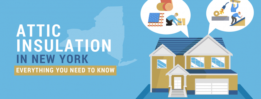 Attic Insulation in New York- Everything You Need to Know