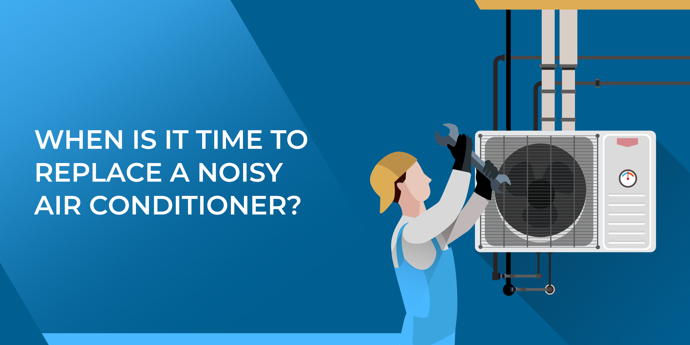 When Is It Time To Replace A Noisy Air Conditioner