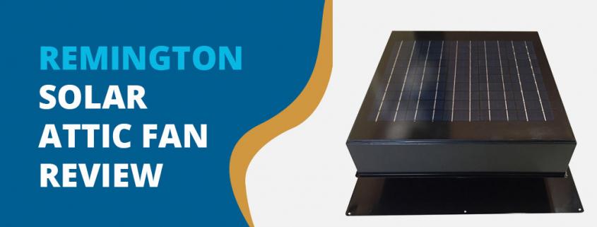 Remington Solar Attic Fan Review