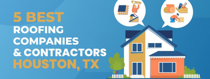 5 Best Roofing Companies & Contractors in Houston TX