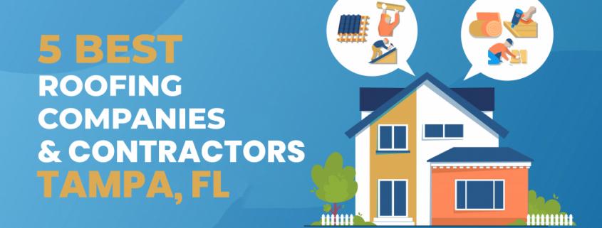 5 Best Roofing Companies & Contractors in Tampa, FL
