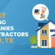5 Best Roofing Contractors & Companies Waco, TX