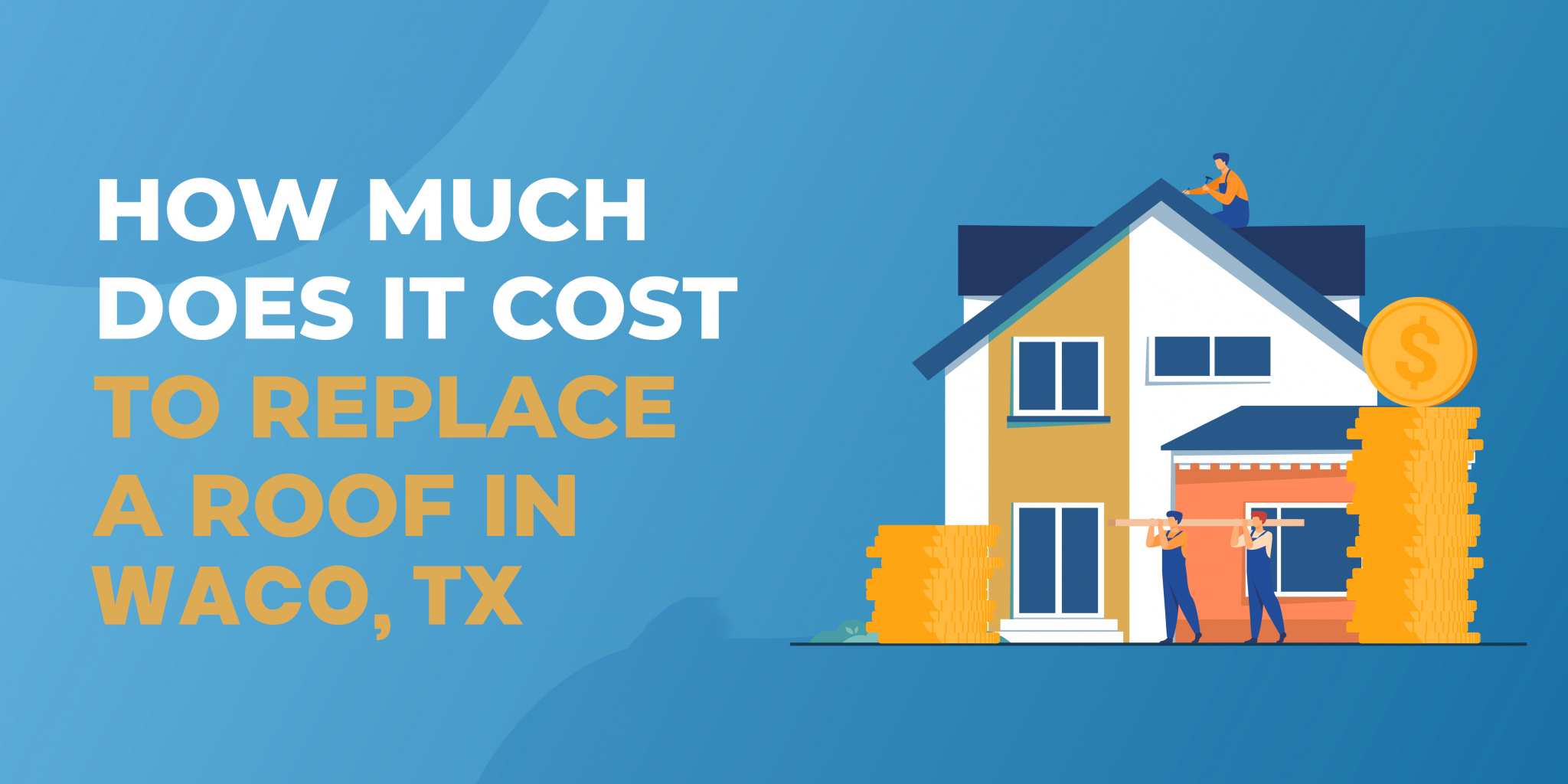 How Much Does It Cost to Replace a Roof in Waco?